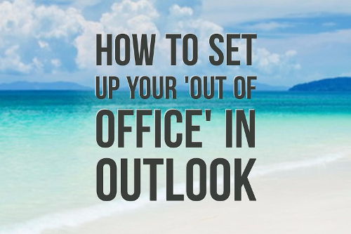 How to set up your out of office in outlook business computer solutions - Set up out of office in outlook ...