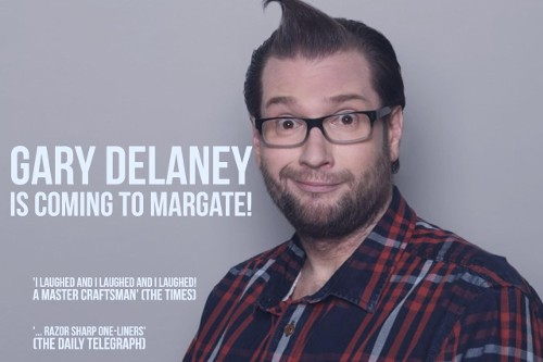 Gary Delaney is Coming to Margate!