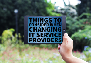 Changing IT Service Providers
