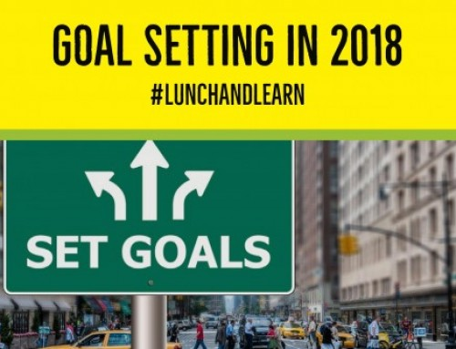 Goal Setting in 2018 #lunchandlearn