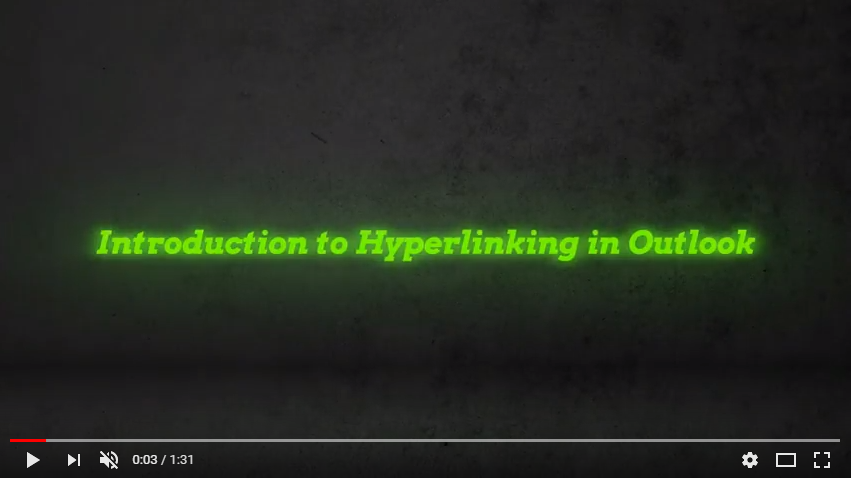 Introduction to Hyperlinking in Outlook – Vlog