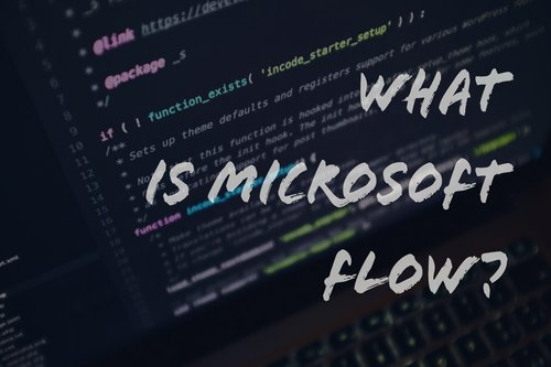 What is Microsoft Flow