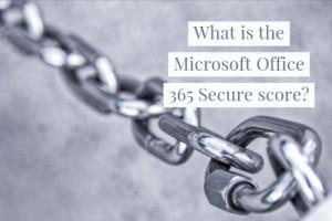 Microsoft Office Secure Score